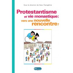 Protestantisme et vie monastique