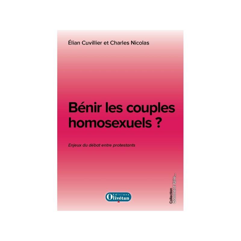 Bénir les couples homosexuels ? Les enjeux du débat entre protestants