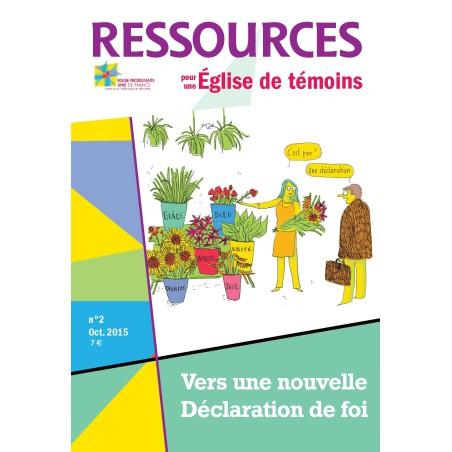 Ressources n° 2 : Vers une nouvelle déclaration de foi