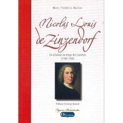 Nicolas-Louis de Zinzendorf - Un éclaireur au temps des Lumières (1700-1760)