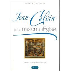 Jean Calvin et la mission de l'Eglise