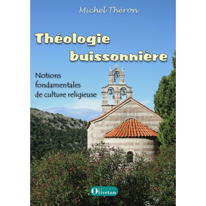 Théologie buissonnière - Notions fondamentales de culture religieuse