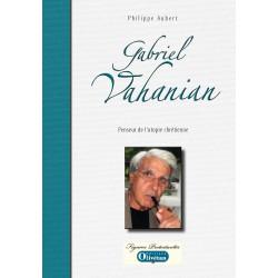 Gabriel Vahanian. Penseur de l'utopie chrétienne