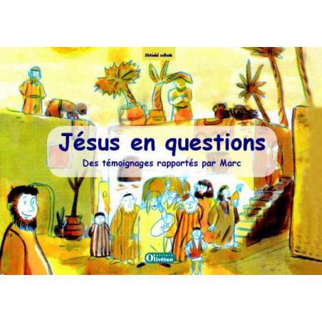 Jésus en questions : livre du catéchète