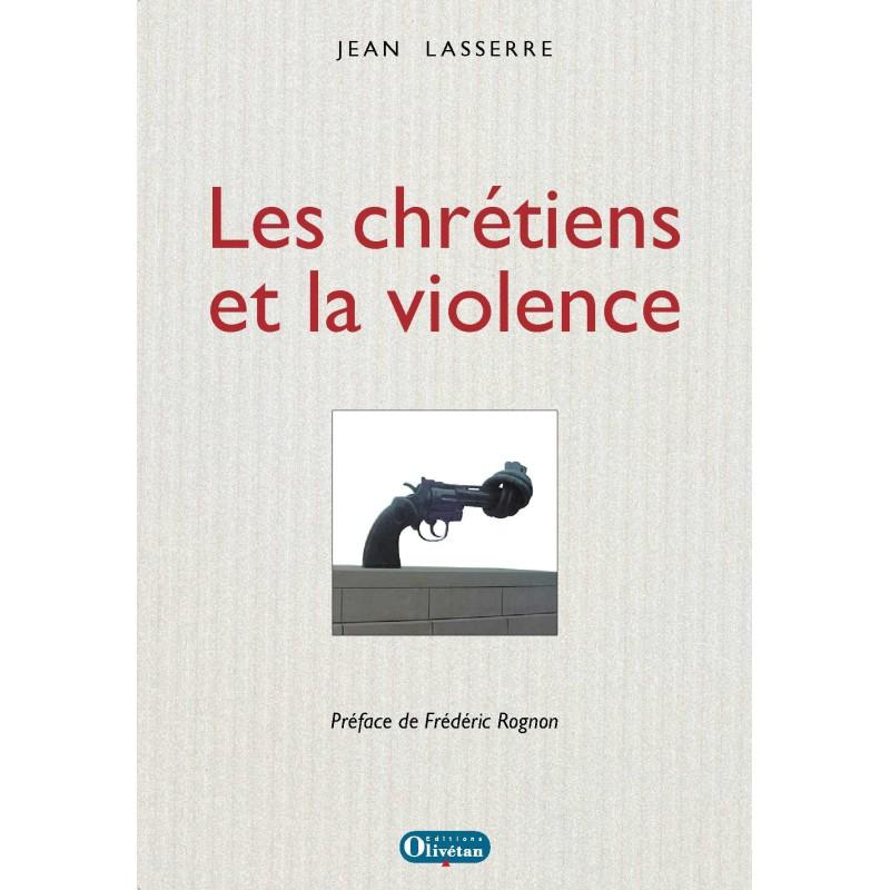Les chrétiens et la violence