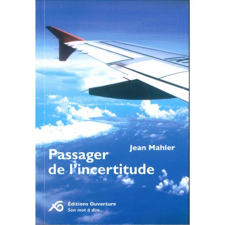 Passager l'incertitude