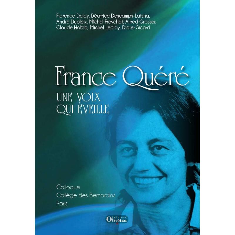 France Quéré Une voix qui éveille