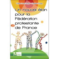 Un nouvel élan pour la Fédération Protestante de France