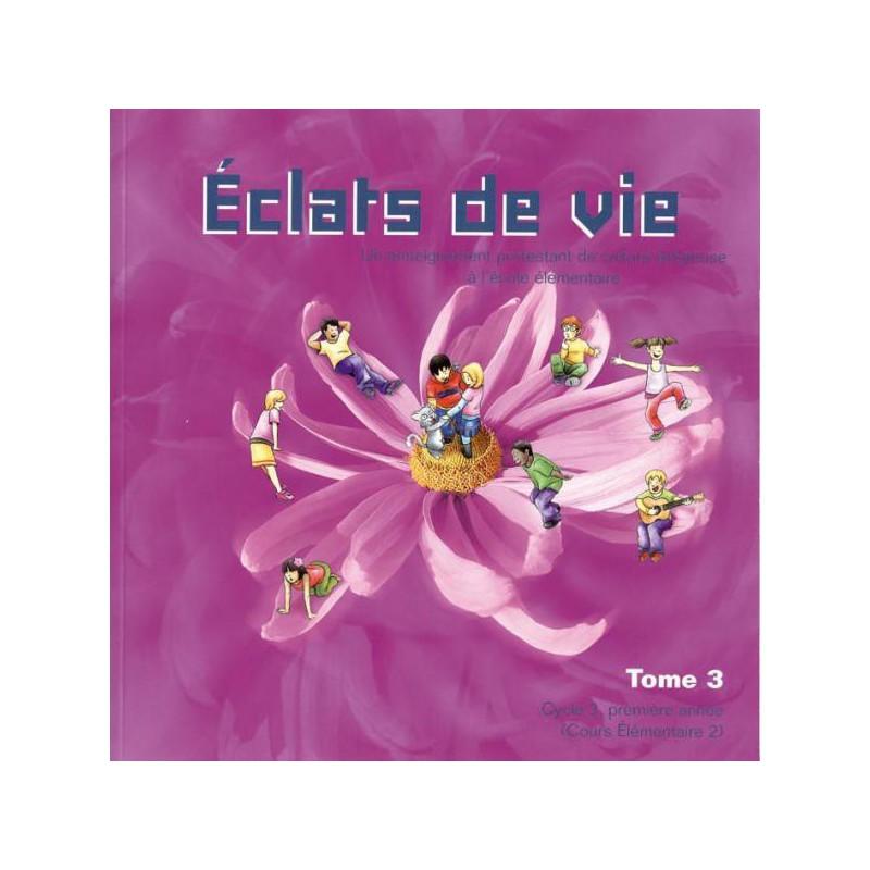 Eclats de Vie tome 3 - livre de l'enfant - 8/9 ans