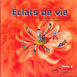 Eclats de Vie tome 2 - livre de l'enfant - 7/8 ans