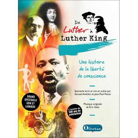 DVD - De Luther à Luther King, une histoire de la liberté de conscience