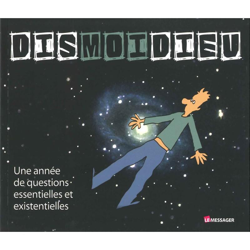 DismoiDieu vol 1